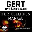 """""""Fortellernes marked"""" av Gert Nygårdshaug"""