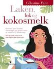 """""""Laken, løk og kokosmelk"""" av Célestine Vaite"""