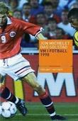 """""""VM i fotball 1998"""" av Jon Michelet"""