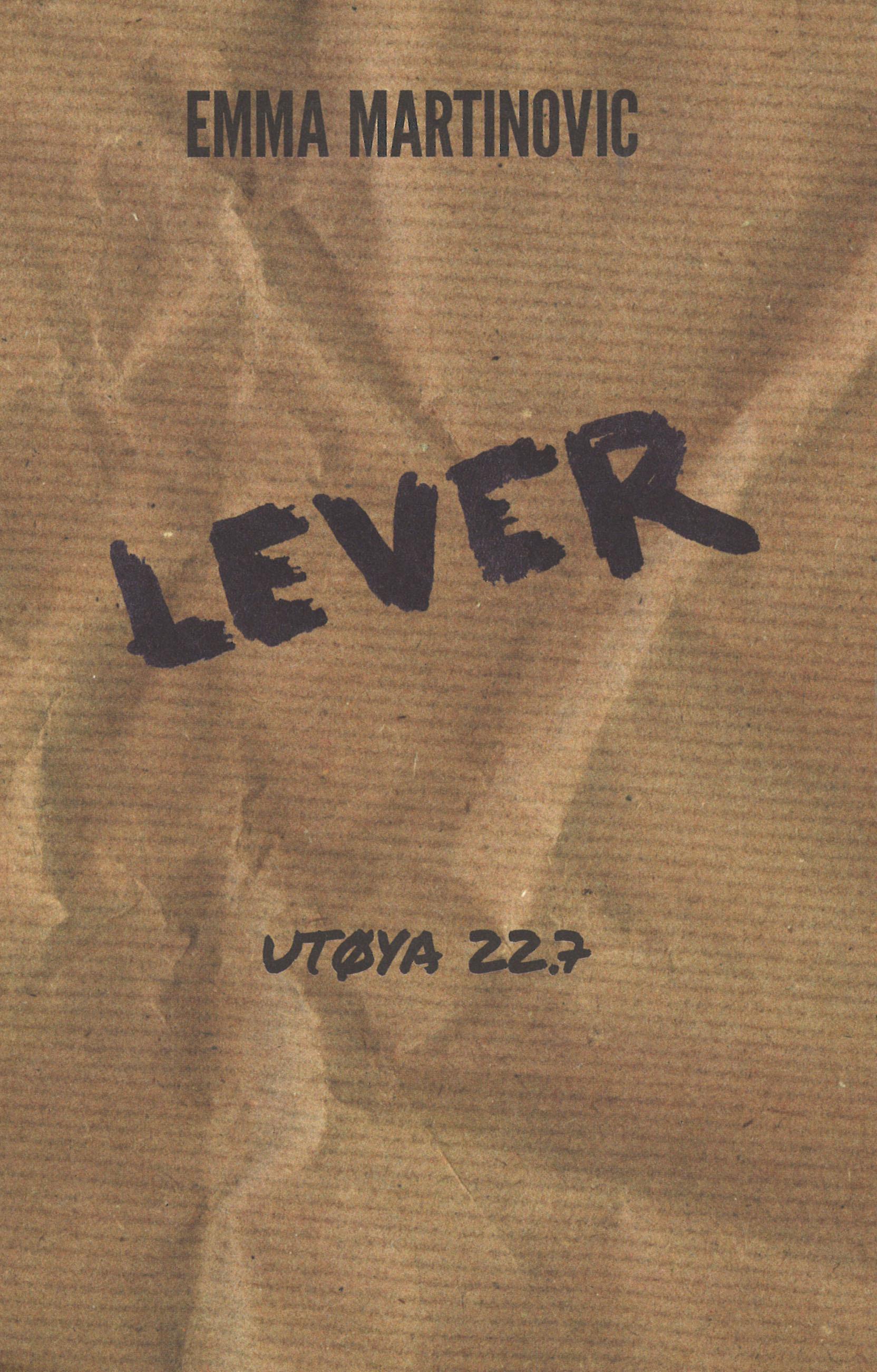 """""""Lever - Utøya 22.7"""" av Emma Martinovic"""