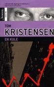 """""""En kule"""" av Tom Kristensen"""