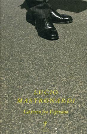 """""""Læreren fra Vigevano"""" av Lucio Mastronardi"""