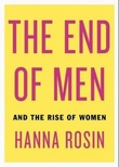 """""""The end of men - and the rise of women"""" av Hanna Rosin"""