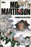 """""""Kvinner og epletrær"""" av Moa Martinson"""