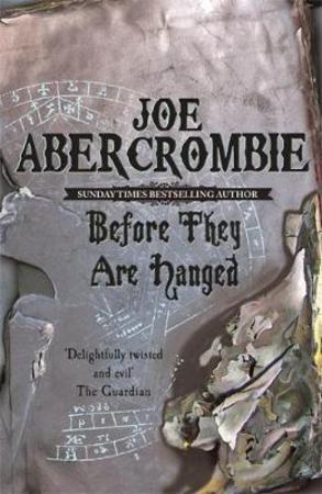 """Before they are hanged"" av Joe Abercrombie"