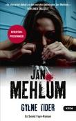 """""""Gylne tider - kriminalroman"""" av Jan Mehlum"""