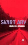 """Svart arv kriminalroman"" av Magnhild Bruheim"