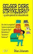 """""""Selger dere strykejern? - og andre spørsmål fra bokhandelkunder"""" av Stian Johansen"""