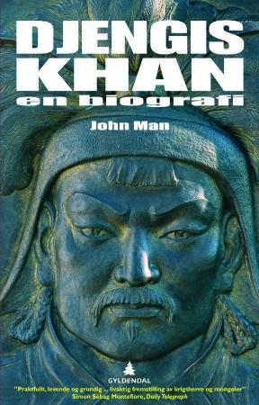 """""""Djengis Khan - hans liv, død og gjenfødelse"""" av John Man"""