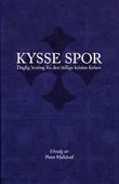 """""""Kysse spor - daglig lesning fra den tidlige kristne kirken"""" av Peter Halldorf"""
