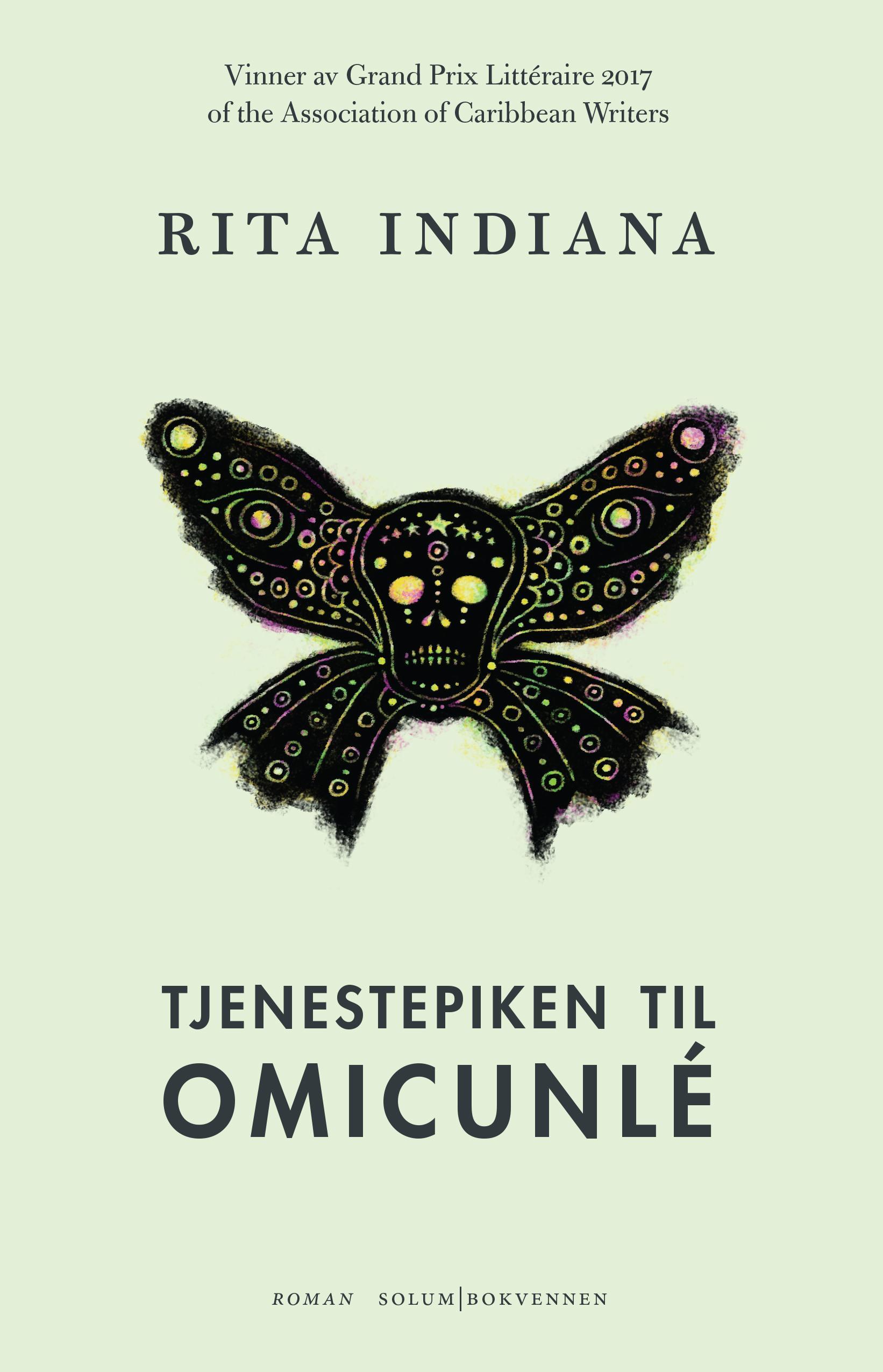 """Tjenestepiken til Omicunlé - roman"" av Rita Indiana"