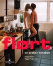 """""""Flørt en erotisk kokebok"""" av Dagfinn Hov"""