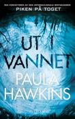 """""""Ut i vannet"""" av Paula Hawkins"""