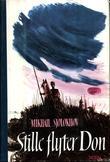 """""""Stille flyter Don, Første bind"""" av Mikhail Sjolokhov"""