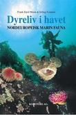 """""""Dyreliv i havet - nordeuropeisk marin fauna"""" av Frank Emil Moen"""