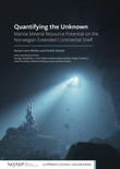 """""""Quantifying the unknown - mineral resource potential on the Norwegian extended continental shelf"""" av Steinar Løve Ellefmo"""