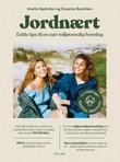 """""""Jordnært enkle tips til en mer miljøvennlig hverdag"""" av Anette Bastviken"""