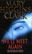 """""""We'll meet again"""" av Mary Higgins Clark"""