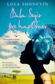 """Baba Segis fire hustruer - roman"" av Lola Shoneyin"