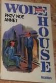 """""""Prøv noe annet"""" av P.G. Wodehouse"""