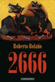 """2666 - A Novel"" av Roberto Bolaño"
