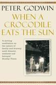 """""""When a Crocodile Eats the Sun"""" av Peter Godwin"""