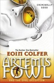 """Artemis Fowl and the opal deception"" av Eoin Colfer"