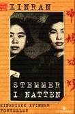 """""""Stemmer i natten - kinesiske kvinner forteller"""" av Xinran"""