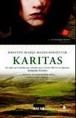 """""""Karitas"""" av Kristín Marja Baldursdòttir"""