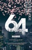 """64 thriller"" av Hideo Yokoyama"