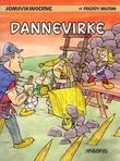 """""""Dannevirke - Jomsvikingene 7"""" av Freddy Milton"""