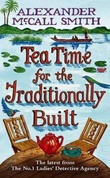 """Tea time for the traditionally built"" av Alexander McCall Smith"
