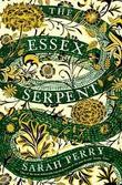 """The Essex serpent"" av Sarah Perry"