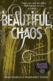 """Beautiful chaos"" av Kami Garcia"