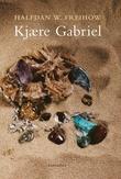 """Kjære Gabriel - et brev"" av Halfdan W. Freihow"
