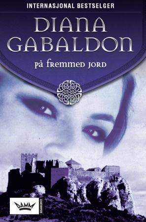 """""""På fremmed jord"""" av Diana Gabaldon"""