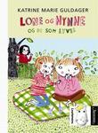 """""""Lone og Nynne og de som lyver"""" av Katrine Marie Guldager"""
