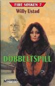 """""""Dobbeltspill"""" av Willy Ustad"""
