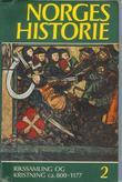 """Norges historie. Bd. 2 - rikssamling og kristning 800-1177"" av Knut Mykland"