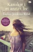 """""""Kanskje i et annet liv"""" av Taylor Jenkins Reid"""