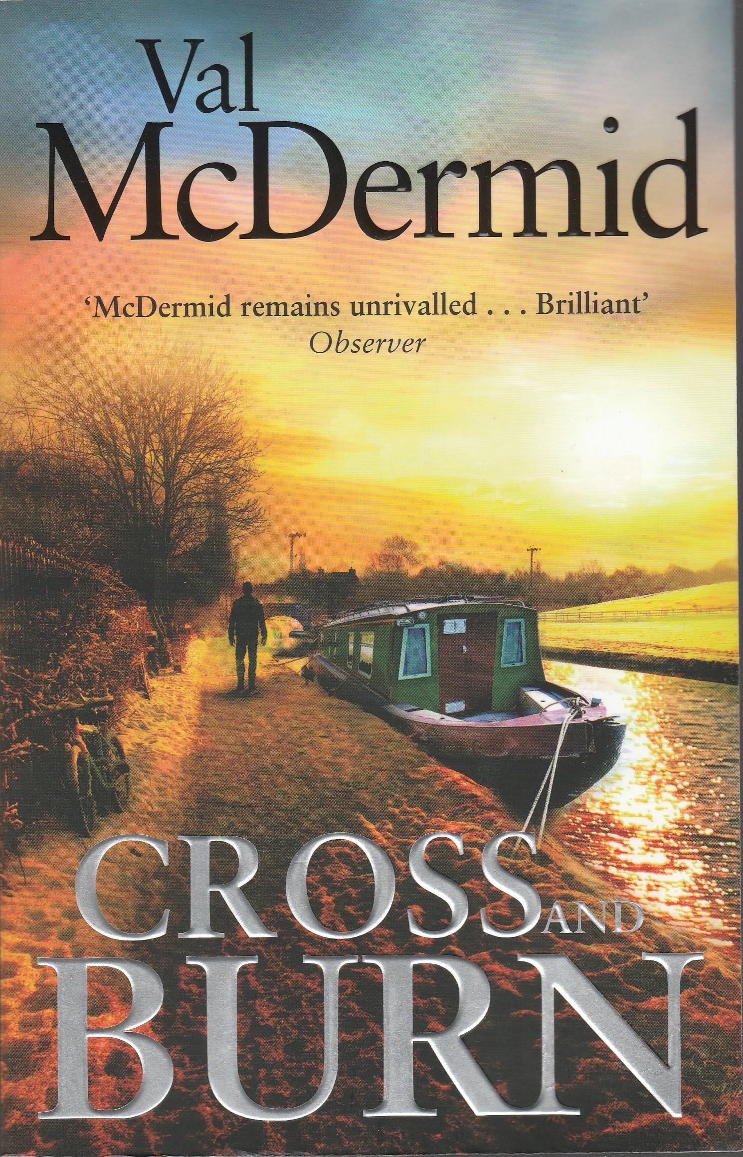 """""""Cross and Burn (Tony Hill / Carol Jordan)"""" av Val McDermid"""