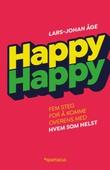 """""""Happy happy - fem steg for å komme overens med hvem som helst"""" av Lars-Johan Åge"""