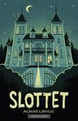 """""""Slottet"""" av Agnar Lirhus"""