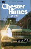 """""""Helt skutt"""" av Chester Himes"""