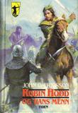 """""""Robin Hood og hans menn"""" av John O. Ericsson"""