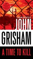 """A Time to Kill A Novel"" av John Grisham"