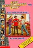 """""""Mary Anne In The Middle (Baby-Sitters Club)"""" av Ann M. Martin"""