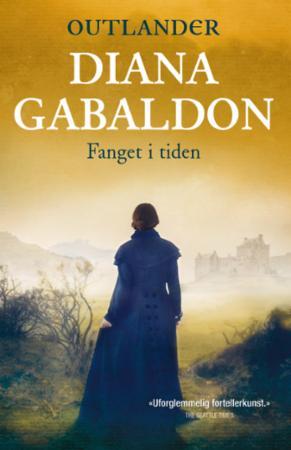 """""""Fanget i tiden"""" av Diana Gabaldon"""
