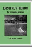 """""""Kristenliv i Hurum - en tusenårig historie"""" av Ole Bjørn Saltnes"""