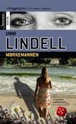 """""""Mørkemannen - kriminalroman"""" av Unni Lindell"""